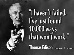 Thomas Edison failed