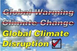 Climate disruption